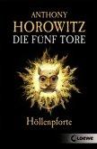 Höllenpforte / Die fünf Tore Bd.4