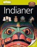 Indianer / memo - Wissen entdecken Bd.18