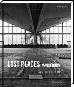 Lost Places Magdeburg - Mielzarjewicz, Marc
