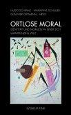 Ortlose Moral