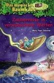 Zauberreise in verwunschene Welten / Das magische Baumhaus Sammelband Bd.8