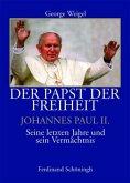 Der Papst der Freiheit