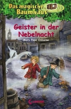 Geister in der Nebelnacht / Das magische Baumhaus Bd.42 - Osborne, Mary Pope