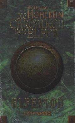 Elfentod / Die Chroniken der Elfen Bd.3 - Hohlbein, Wolfgang