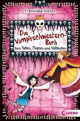 Das Vampirschwestern Buch Zum Falten Flopsen Und Volltexten Von