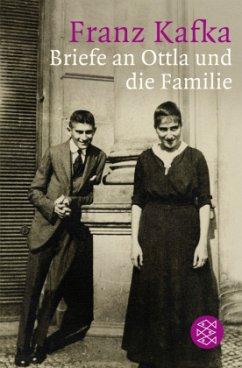 Briefe an Ottla und die Familie - Kafka, Franz
