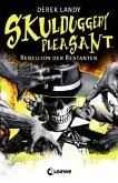 Rebellion der Restanten / Skulduggery Pleasant Bd.5
