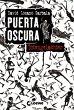 Totengelächter / Puerta Oscura …