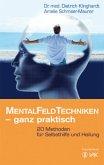 Mentalfeld-Techniken - ganz praktisch