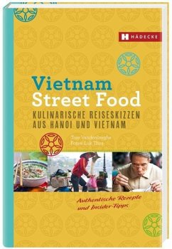 Vietnam Street Food - Vandenberghe, Tom