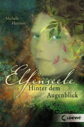 Buch-Reihe Elfenseele Trilogie von Michelle Harrison
