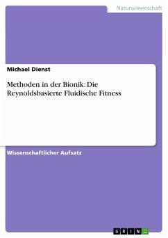 Methoden in der Bionik: Die Reynoldsbasierte Fluidische Fitness