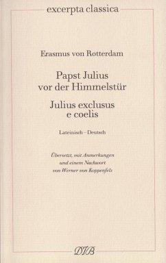 Papst Julius vor der Himmelstür - Erasmus von Rotterdam