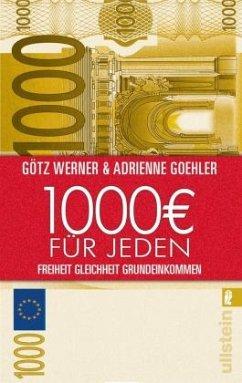 1.000 Euro für jeden - Werner, Götz W.; Goehler, Adrienne