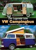VW Campingbus - Die Legende lebt