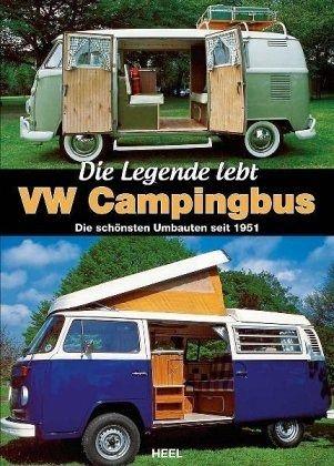 vw campingbus die legende lebt von david eccles buch. Black Bedroom Furniture Sets. Home Design Ideas