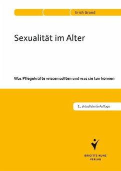 Sexualität im Alter - Grond, Erich