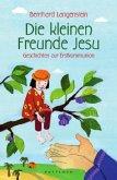 Die kleinen Freunde Jesu