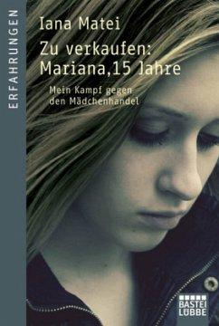 Zu verkaufen: Mariana, 15 Jahre - Matei, Iana