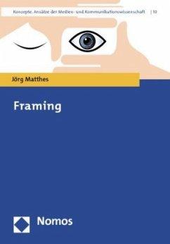 Framing - Matthes, Jörg