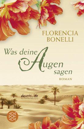 was deine augen sagen von florencia bonelli als taschenbuch portofrei bei b. Black Bedroom Furniture Sets. Home Design Ideas