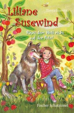 Rückt dem Wolf nicht auf den Pelz! / Liliane Susewind Bd.7 - Stewner, Tanya