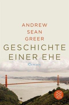 Geschichte einer Ehe - Greer, Andrew Sean