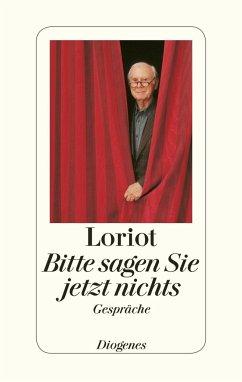 Bitte sagen Sie jetzt nichts ... - Loriot
