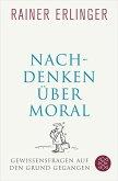 Nachdenken über Moral