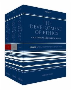 The Development of Ethics: Three Volume Set - Irwin, Terence