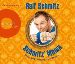 Schmitz' Mama, 4 Audio-CDs - Schmitz, Ralf