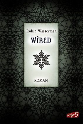 Wired / Lia Kahn Bd.3 - Wasserman, Robin