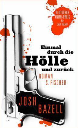 Einmal durch die Hölle und zurück / Pietro-Reihe Bd.2 - Bazell, Josh