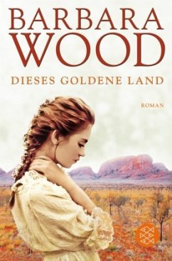 Dieses goldene Land - Wood, Barbara