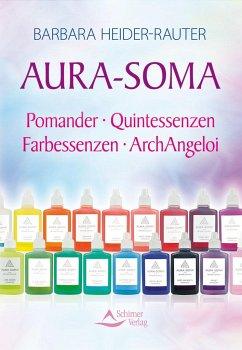 Aura-Soma - Heider-Rauter, Barbara