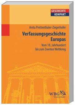 Europäische Verfassungsgeschichte - Prettenthaler-Ziegerhofer, Anita