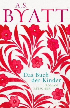 Das Buch der Kinder - Byatt, A. S.