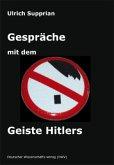 Gespräche mit dem Geiste Hitlers