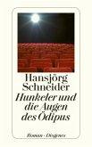 Hunkeler und die Augen des Ödipus / Kommissär Hunkeler Bd.8