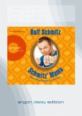 Schmitz' Mama, 1 MP3-CD (DAISY Edition)