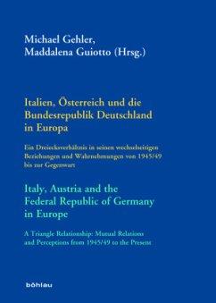 Italien, Österreich und die Bundesrepublik Deutschland in Europa / Italy, Austria and the Federal Republic of Germany in
