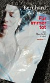 Für immer tot / Max Broll Krimi Bd.2