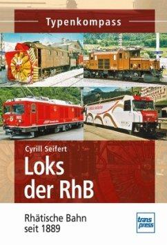 Loks der RhB - Seifert, Cyrill