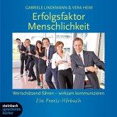 Erfolgsfaktor Menschlichkeit, Wertschätzend führen - wirksam kommunizieren, 3 Audio-CDs