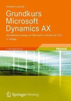 Grundkurs Microsoft Dynamics AX - Luszczak, Andreas