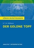 Der Goldne Topf. Textanalyse und Interpretation zu E.T.A. Hoffmann