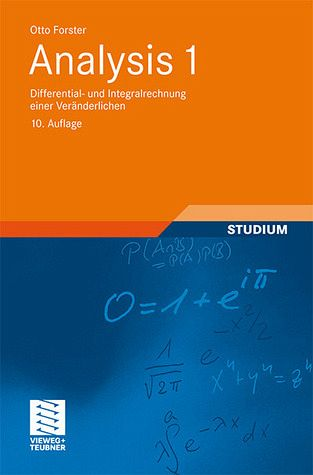 Analysis 1 - Differential- und Integralrechnung einer Veränderlichen - Forster, Otto