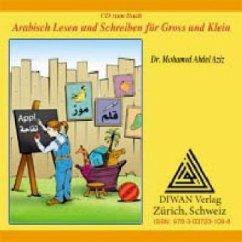 Arabisch Lesen und Schreiben für Gross und Klein, Audio-CD - Abdel Aziz, Mohamed