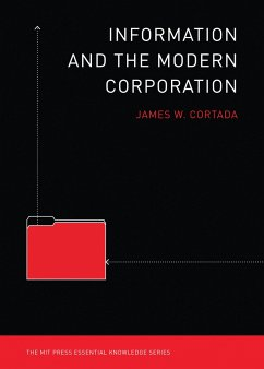 Information and the Modern Corporation - Cortada, James W