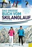 Das grosse Buch vom Skilanglauf